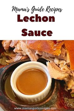 Lechon Sauce Recipe The main ingredient for any classic Filipino lechon sauce is pork liver (atay ng baboy). Every Filipino knows that Mang Tomas is a popular Filipino brand of ready made sauce used for lechon in the Philippines and can be bought in any store or groceries. The good news is that you can make your own