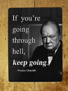 Metal Sign inspirational Winston Churchill quote tin decorative wall plaque gift | eBay Churchill Quotes, Winston Churchill, Inspirational Signs, Wall Plaques, Metal Signs, Best Quotes, Tin, Sayings, Gifts