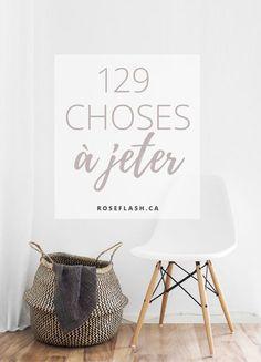 129 choses à jeter - Studio Rose Flash - Valérie Parizeault - Trend Design Stuff 2019