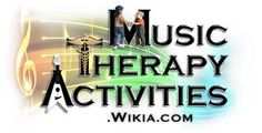 Music Therapy Activities Wiki - Music Therapy Activities Wiki