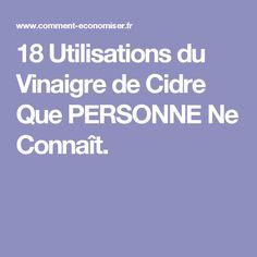 18 Utilisations du Vinaigre de Cidre Que PERSONNE Ne Connaît.