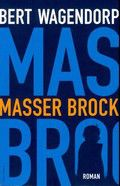 Masser Brock - Bert Wagendorp | Boekendeler