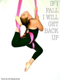 If I fall i will get back up! Arial Silks, Circus Quotes, Aerial Yoga Hammock, Shoulder Injuries, Aerial Arts, Yoga Quotes, Yoga Meditation, Angles, Gymnastics