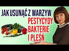💥4 SPOSOBY jak usunąć PESTYCYDY, baktrie i grzyby z WARZYW i OWOCÓW? - YouTube Youtube, Youtubers, Youtube Movies