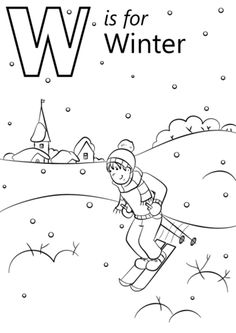 W is for Winter coloring page from Letter W category. Select from 26514 printable crafts of cartoons, nature, animals, Bible and many more. Preschool Phonics, Preschool Colors, Preschool Letters, Free Preschool, Preschool Worksheets, Letter A Coloring Pages, School Coloring Pages, Alphabet Coloring, Free Printable Coloring Pages