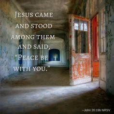 John 20:19b Photo:  Open Door by martin2012 CC BY-NC-SA 2.0 Focus Images, Peace, Sayings, Lyrics, Quotations, World, Qoutes, Proverbs