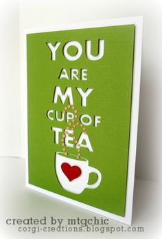 FREE DIY you are my cup of tea card Corgi Creations: Free Silhouette Files Silhouette Cameo Freebies, Free Silhouette Files, Silhouette Cameo Projects, Silhouette Machine, Silhouette Studio, My Cup Of Tea, Art Plastique, Anniversary Cards, Homemade Cards