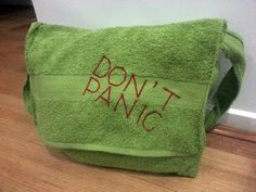 DON'T PANIC - towel messenger bag - WOW the geek in me just screeched!