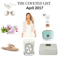 The Coveted List April 2017.  Welcome to this month's guide to fabulous! 8 items to covet this month.