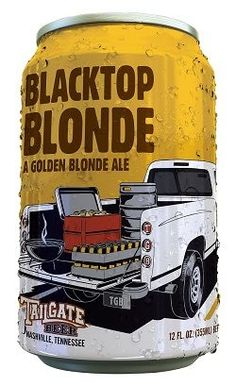 Tailgate Blacktop Blonde cans