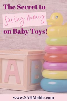 Your baby is constantly learning & developing & growing out of their toys! Here are toys you should buy now so they last longer! #babytoys #kidstoys #toysthatgrowwithbaby #longlastingtoys #parentinghacks #savemoneyontoys #savingmoney