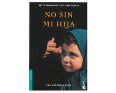 No sin mi Hija, de Betty Mahomoody