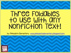 Three Foldables to be Used with Any Nonfiction Text! Including a Free Download!