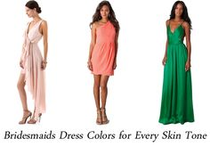 Choose flattering bridesmaids dresses for your girls inspired by: skin tone! blush bridesmaids dress, coral bridesmaids dress, emerald green bridesmaids dress