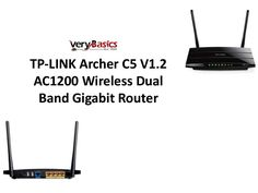 TP-LINK's Archer C5 comes with the next generation Wi-Fi standard – 802.11ac, 3 times faster than wireless N speeds and delivering a combined wireless data tr  www.slideshare.net/JesiKa3/tp-link-archer-c5-v12-ac1200-wireless-dual-band-gigabit-router