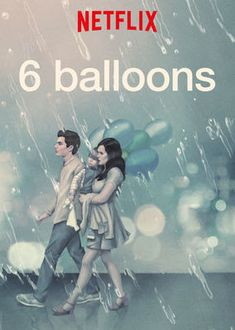 """The Reel Life of Real Life: """"6 Balloons"""" (2018)"""