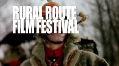 Trailer for 2014 Rural Route Film Festival Documentary Film, Film Festival, Festivals, Documentaries, Concerts, Movie Party, Festival Party