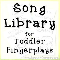 Songs to Sing with Toddlers - Beyond Mommying