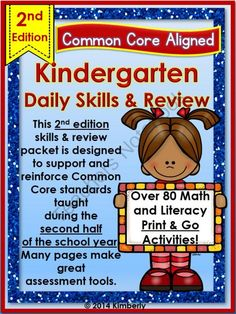 $ Kindergarten Daily Skills Review 2ND EDITION Over 80 Common Core Aligned Print &Go Pages