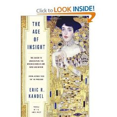 The Age of Insight, Eric R. Kandel
