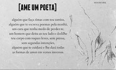 ...Ame um poeta...