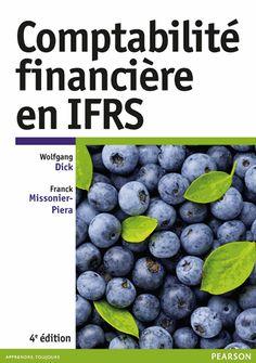 Comptabilité financière en IFRS, 4e edition , Collectif / IAE Bibliothèque, Salle de lecture - 656.71 DIC