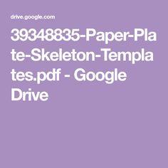39348835-Paper-Plate-Skeleton-Templates.pdf - Google Drive Google Drive, Skeleton Template, Paper Plates, Pdf, Templates, Craft, Models, Stenciling, Stencils