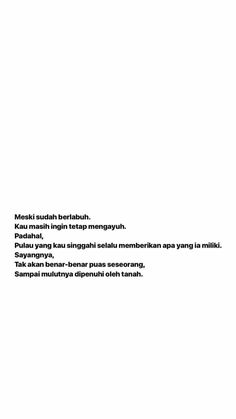 Quotes Rindu, People Quotes, Best Quotes, Qoutes, Love Quotes, Inspirational Quotes, Positive Life, Positive Quotes, Self Reminder