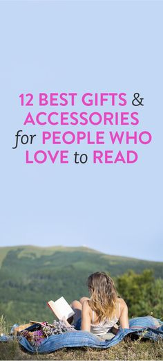 12 Best Gifts and Accessories for People Who Love to Read