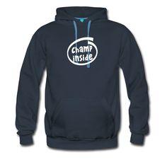 "T-Shirts, Langarm-Shirts, Kapuzenpullover und anderer Produkte mit dem ""Champ Inside"" Design"
