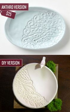 Create a lace embossed dish. / 38 Anthropologie Hacks (via BuzzFeed)