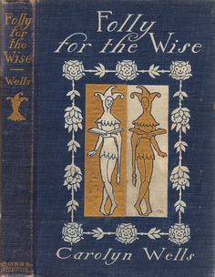 ≈ Beautiful Antique Books ≈  Folly for the Wise, 1904