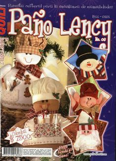 Paño Lency No. 8 - rosio araujo colin - Álbumes web de Picasa Christmas Gingerbread Men, Christmas Snowman, Christmas Diy, Christmas Ornaments, Christmas Sewing, Christmas Books, Sewing Magazines, Country Paintings, Painted Books