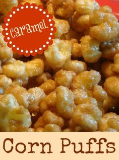 """// // Whenever we go on a picnic or to a concert, we like to take along Caramel Corn Puffs. They are sweet and chewy and make a delicious """"munchie!"""" I get asked for the recipe all the time. Peopl..."""