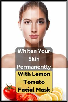 Skin Permanently with Lemon Tomato Facial Result) Whiten Your Skin Permanently With Lemon Tomato Facial MaskWhiten Your Skin Permanently With Lemon Tomato Facial Mask Beauty Tips For Men, Beauty Tips For Glowing Skin, Beauty Skin, How To Lighten Knees, Skin Routine, New Skin, Facial Masks, Skin Care Tips, Videos