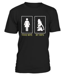 Cool Your wife my wife t-shirt, husband joke Tshirt, superwife shirts, funny joke party tshirt.   Birthdays, Mother's Day, Father's Day, Surprise gifts, Chrismas presents, or any Special Event.