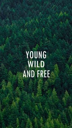 Young Wild And Free Wallpaper-Cute.