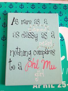 Phi Mu, as rare as a diamond, as classy as a pearl!