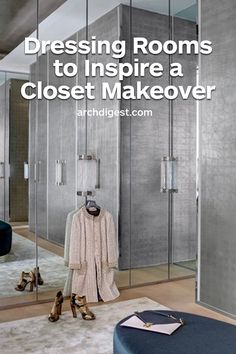 These over-the-top closets and dressing rooms are filled with ideas for a fashionable renovation | archdigest.com