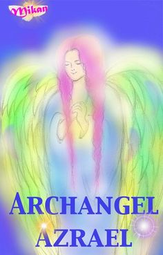 Archangel Azrael Angels In Heaven, Heavenly Angels, Archangel Azrael, Angels Among Us, Angel Cards, Guardian Angels, Angel Of Death, Card Reading, Beautiful Creatures