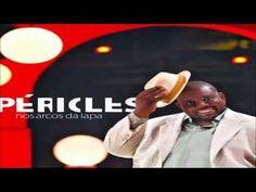 Pericles Nos Arcos da Lapa - YouTube