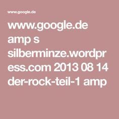 www.google.de amp s silberminze.wordpress.com 2013 08 14 der-rock-teil-1 amp