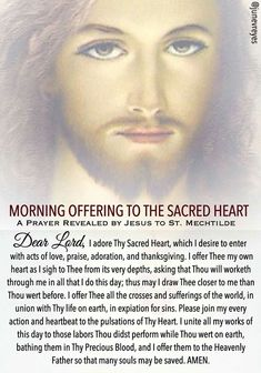Morning Offering to the Sacred Heart of Jesus. Christian Warrior, Christian Life, Jesus Prayer, My Prayer, Offering Prayer, Catholic Children, Bible Tools, Archangel Prayers, Personal Prayer