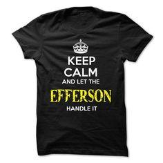 EFFERSON KEEP CALM Team - #funny tshirt #sweatshirt skirt. WANT => https://www.sunfrog.com/Valentines/EFFERSON-KEEP-CALM-Team-56918315-Guys.html?68278