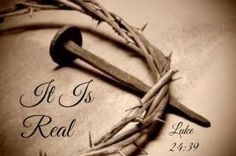 It is Real {Luke 24:39 + Link Up} - Worshipful Living