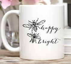 Be Happy, Be Bright Mug