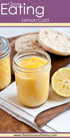 Clean Eating (Real Food / Whole Food) Lemon Curd. #cleaneating