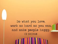 """Ed Sheeran Quote Inspirational Wall Decal Typography Home Décor """"Do What You Love"""" 42x15 Inches"""