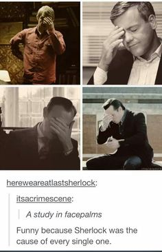 One day there's going to be a facepalm and Sherlock's going to be the one that caused it