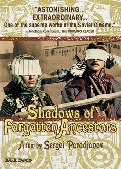 Shadows of Forgotten Ancestors (1965) Stars: Ivan Mykolaichuk, Larisa Kadochnikova, Tatyana Bestayeva ~  Director: Sergei Parajanov